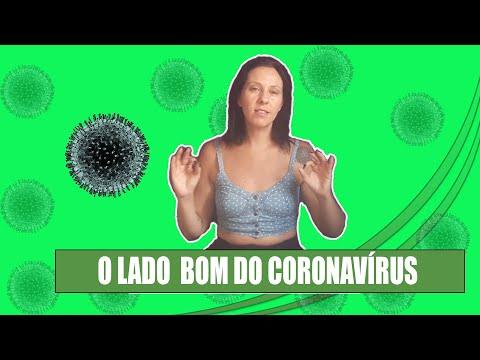 O Lado Bom do Coronavírus
