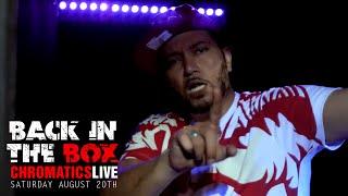 #BackInTheBox - Chromatics Live (Saturday August 20th)