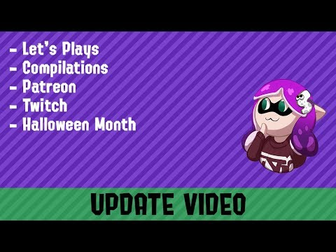 Update  Let's Plays, Compilations, Patreon, Twitch, Halloween Month