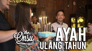 THE ONSU: HAPPY BIRTHDAY AYAH