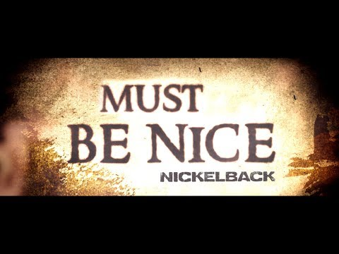 Must Be Nice Lyric Video