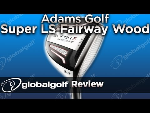 Adams Golf Speedline Super LS Fairway Wood and Hybrid