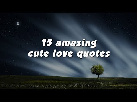 Short quotes - 15 amazing cute love quotes for couples direct from the heart