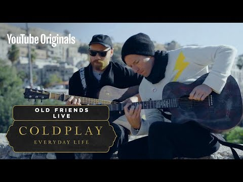 Coldplay - Old Friends (Live in Jordan)