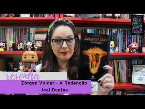 Zorgan Voldar: A Redenção - Resenha | Dicas da Sissi