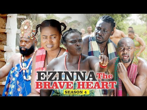 Ezinna The Brave Heart 4 - 2018 Latest Nigerian Nollywood Movies || Trending Nollywood Movies