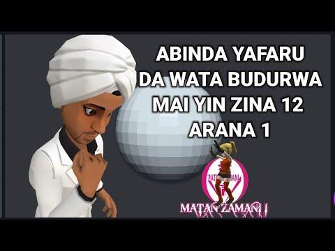 Abinda yafaru Da wata Budurwa Mai Yin Zina Sau 12 A Kullum
