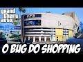 GTA V - O Bug do Shopping de Los Santos