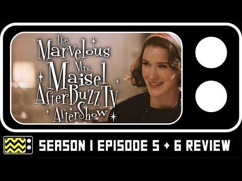 The Marvelous Mrs. Maisel Season 1 Episodes 5 & 6 Review & Reaction | AfterBuzz TV