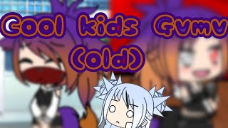 { Cool kids - GVMV /Special 60 subs! }