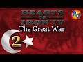 Let's Play Hearts Of Iron 4 | The Great War Mod Hoi4 Gameplay | The Ottoman Empire Part 2