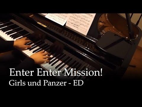 Enter Enter Mission! - Girls und Panzer ED [Piano] (видео)