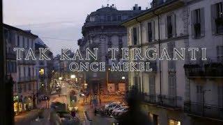 Download lagu Once Mekel Tak Kan Terganti Mp3