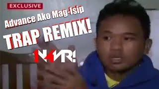Download Lagu ADVANCE AKO MAG-ISIP (TRAP REMIX) Mp3