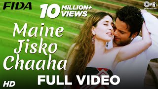 Nonton Maine Jisko Chaaha   Video Song   Fida I Kareena Kapoor   Fardeen Khan   Sonu Nigam   Alisha Chinai Film Subtitle Indonesia Streaming Movie Download