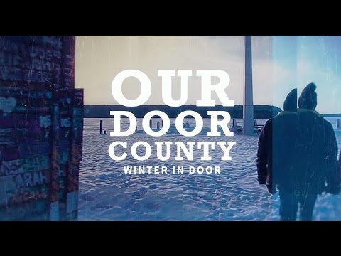 Our Door County: Winter in the Door