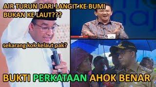 Video BUKTI Pernyataan Ahok Benar Tentang Mengatasi Banjir Jakarta Anies Baswedan Menelan Ludahnya Sendiri MP3, 3GP, MP4, WEBM, AVI, FLV Februari 2019