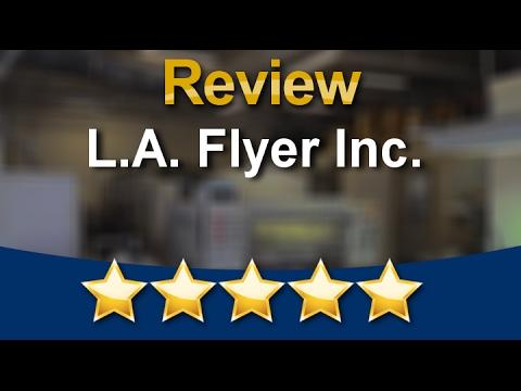 Los Angeles Flyer Inc. Northridge Amazing Five Star Review by Arbi B.