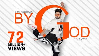 Video BY GOD - B Jay Randhawa (Full Song) Karan Aujla | MixSingh | Latest Punjabi Songs 2018 | TOB GANG MP3, 3GP, MP4, WEBM, AVI, FLV Juni 2018