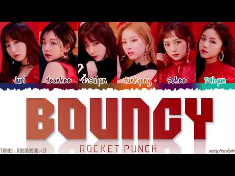 ROCKET PUNCH - 'BOUNCY' Lyrics [Color Coded_Han_Rom_Eng]