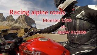 7. Racing alpine roads - Ducati Monster 1200 vs. 2x BMW R1200R - Eine Woche Buddy Tach