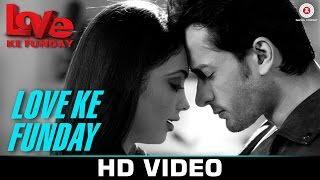 Love Ke Funday Title Track  Shaleen Bhanot Rishank Tiwari