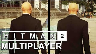 Video 21 Minutes of HITMAN 2: MULTIPLAYER Ghost Mode Gameplay! MP3, 3GP, MP4, WEBM, AVI, FLV November 2018