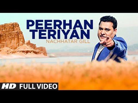 PEERHAN TERIYAN NACHHATAR GILL FULL VIDEO SONG | Branded Heeran – Latest Punjabi Song