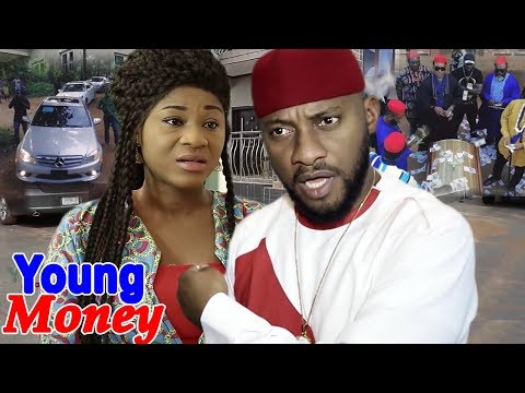 Young Money  (Yul Edochie/Destiny Etiko) 2019 Latest Nigerian