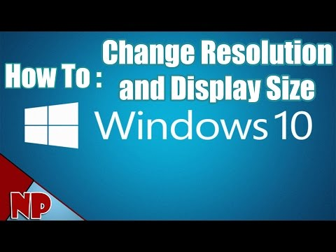 How To Change Resolution and Display Size On Windows 10 [2017 Tut]