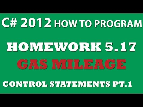 C#: Calculate Gas Mileage (Ex 5.17) – Control Statements