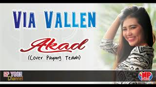AKAD (Cover Payung Teduh) - VIA VALLEN