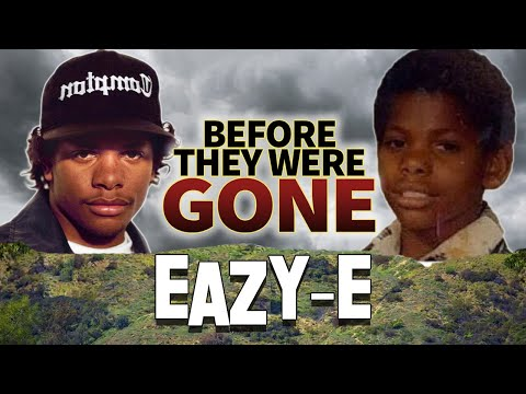 EAZY – E | BEFORE THEY WERE DEAD