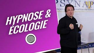 Formation Hypnose Strasbourg : L'Ecologie En Hypnose Par Psynapse.