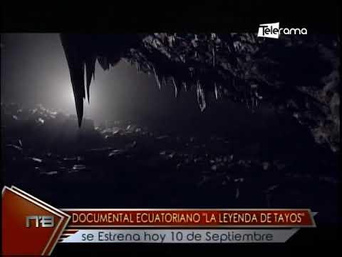 Documental Ecuatoriano La Leyenda de Tayos se estrena 10 de septiembre