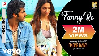 Fanny Re – Finding Fanny (Video Song) | Feat. Deepika Padukone & Arjun Kapoor