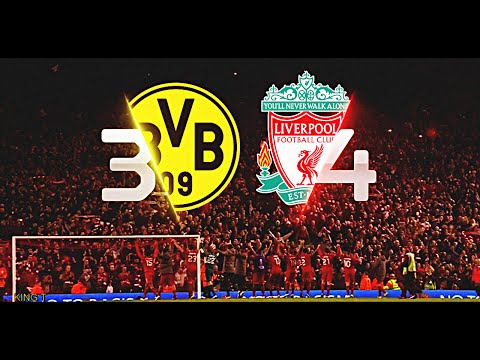 "Liverpool Vs Dortmund ""The Incredible Comeback"""