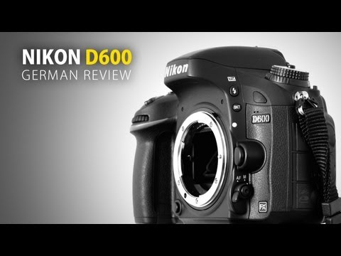 Nikon D600: German Review