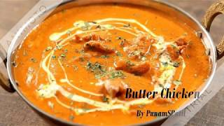 Learn how to make Butter Chicken, an heavenly chicken gravy recipe Butter Chicken is probably one of the most popular Indian chicken recipes liked by all & hence PunamSPatil brings to your kitchen, your favorite delicacy from restaurant. So watch and learn how to make butter chicken at home only on Get Curried.                                Ingredients For marinating chickenChicken 300 gms ,1 tbsp Ginger garlic paste ,2 tbsp Red chilli powder,2tbsp mustard oil,Salt to taste 2 tbsp Curd For the gravy 2-3 Roughly slit tomatoes ,1 Big roughly cut onions,1 tbsp Garlic paste ,30 gms Cashew ,1 tsp Kasoori methi ,1/2 tsp Garam masala ,2 tbsp Kashmir' chilli powder ,5 tbsp butter 3 tbsp cream ,2 tbsp Malt vinegar / 2 lemon juice ,7-8 Coriander leaves,1-2 green chilli Salt to taste