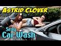 Astrid Clover - Sexy Car Wash
