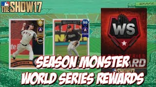 Our World Series Rewards from Season Monster!!  Leave a Like and Subscribe for MLB The Show 17!Walk-Off For World Series!! - https://youtu.be/2gV3jxG3QxkCheck out my MLB The Show 17 Playlists!➠ Ranked Seasons - https://www.youtube.com/playlist?list=PL5AHVL-omk8OB2IzhUoDwOmGViHd4BYvC➠ Epics, Missions, Packs & Programs - https://www.youtube.com/playlist?list=PL5AHVL-omk8PzjCnMDW8Efqr-wuc_sydQ➠ Road To The Show - https://www.youtube.com/playlist?list=PL5AHVL-omk8PmZI0c52cTu0iLCTt7OZ5h➠Twitter - https://twitter.com/KPritz21Thanks for Watching!!