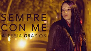 "New Song ""sempre con me"" by Alessia Graziosi - Video Ufficiale"