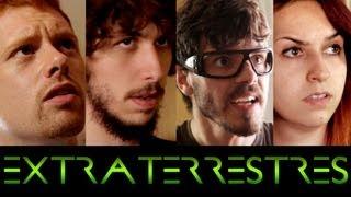 Extraterrestres (con JPelirrojo, Chusita, César, Armando, Thous Carapollen, Rush Smith y Curricé)