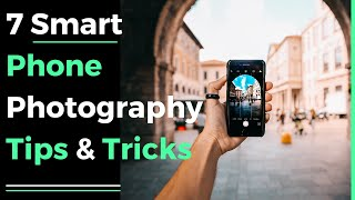 Video 7 smart phone photography tips & tricks 2018 MP3, 3GP, MP4, WEBM, AVI, FLV Mei 2019