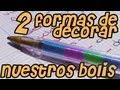 Boligrafos / Plumones decorados