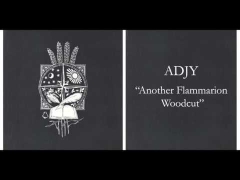"ADJY - ""Another Flammarion Woodcut"" (Official Audio)"