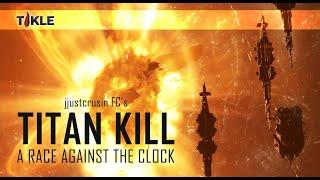 Video EvE Online | Titan kill by TIKLE against the clock. MP3, 3GP, MP4, WEBM, AVI, FLV November 2018