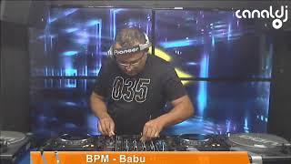 DJ Babu - Programa BPM - 11.05.2019