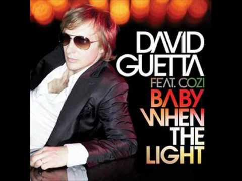 David Guetta feat. Cozi - Baby when the light [HQ + Lyrics in description]