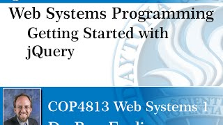 Web Systems Programming - Getting Started With JQuery